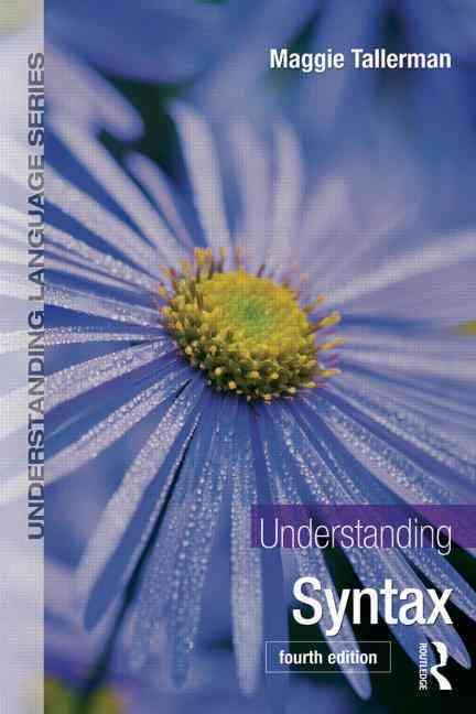 Understanding Syntax By Tallerman, Maggie